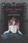 The Queen of Zombie Hearts